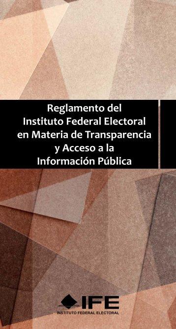 Reglamento del Instituto Federal Electoral en Materia de ...