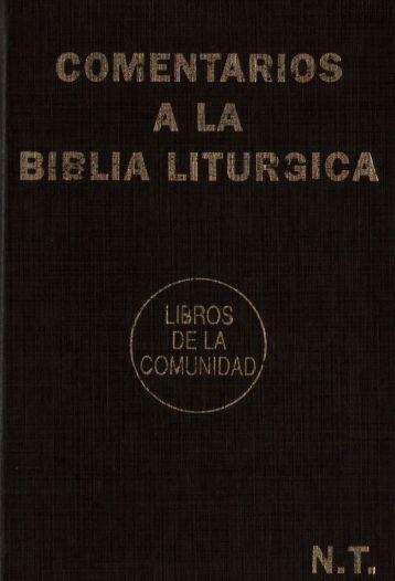 Comentarios a la Biblia litúrgica. NT - Varios autores