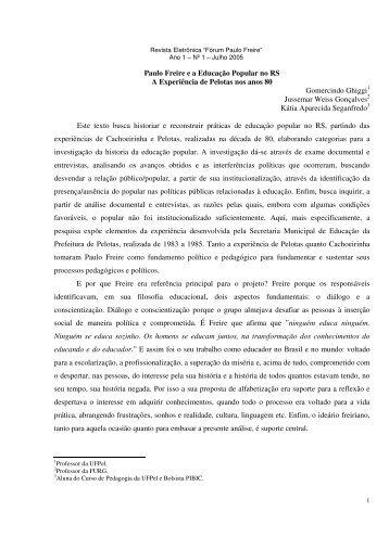 Paulo Freire e a Educação Popular no RS A Experiência de Pelotas ...