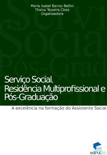 Serviço social, residência multiprofissional e pós-graduação ... - pucrs