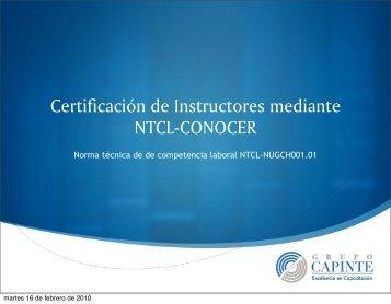 Certificación de Instructores mediante NTCL ... - Grupo CAPINTE