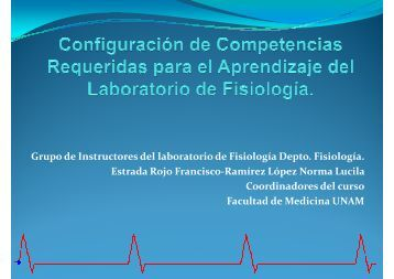 Grupo de Instructores del laboratorio de Fisiología Depto. Fisiología ...