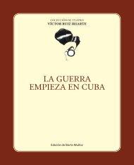 LA GUERRA EMPIEZA EN CUBA - Víctor Ruiz Iriarte