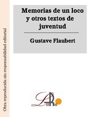 Memorias de un loco y otros textos de juventud Gustave ... - Ataun