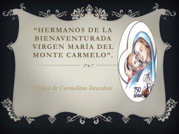Historia de la Orden - Carmelitas Misioneras