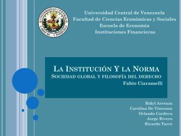 La Institucion y la Norma – 1ra Exposicion de Instituciones Financieras