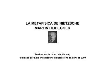 LA METAFÍSICA DE NIETZSCHE MARTIN HEIDEGGER