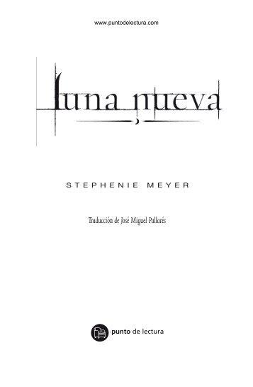 Primeras páginas de 'Luna nueva' - Prisa Ediciones