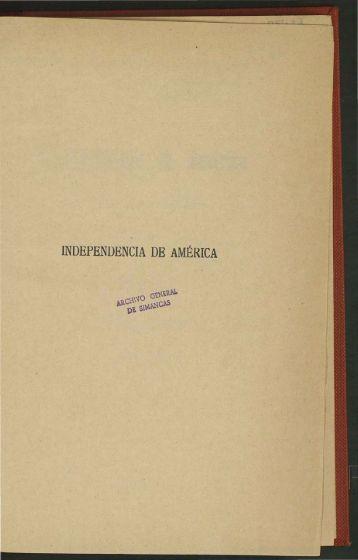 INDEPENDENCIA DE AMÉRICA - Portal de Archivos Españoles