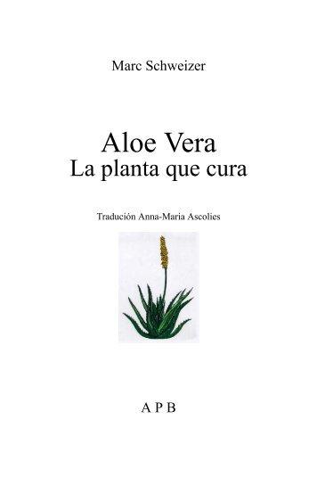 Aloe vera la planta que cura - Aloe info