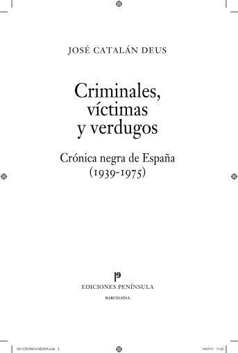 Criminales, víctimas y verdugos - Ediciones Península
