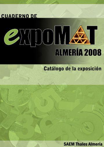 Cuaderno de EXPOMAT Almería 2008 *** ******* Catálogo de la