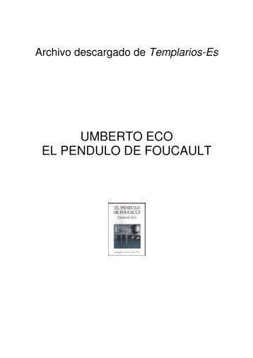 UMBERTO ECO EL PENDULO DE FOUCAULT - Priorato de Mexico