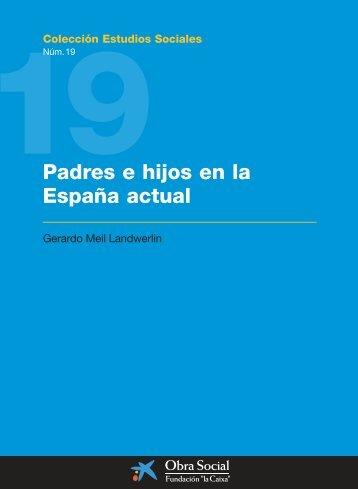 """Padres e hijos en la España actual - Obra Social """"la Caixa"""""""