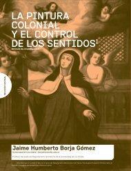 LA PINTURA COLONIAL Y EL CONTROL DE LOS SENTIDOS1