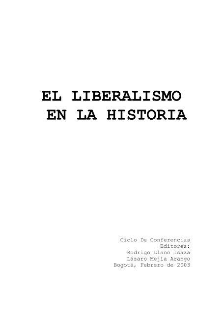 El Liberalismo En La Historia Partido Liberal Colombiano