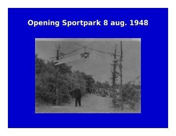 Opening Sportpark 8 aug. 1948