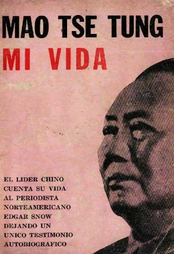 Mao Tse tung Mi Vida - El Ortiba