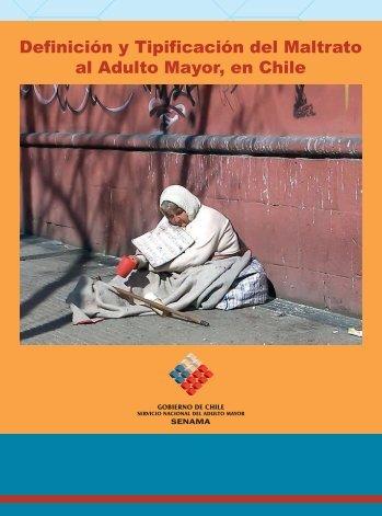 Definición y tipificación del maltrato al adulto mayor en ... - Senama