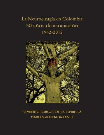 Final Libro de Neurocirugía 50 años.indd - Asociación Colombiana ...