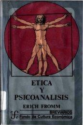 ética y pscioanálisis – fromm