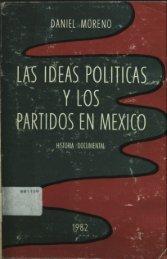 la ideas políticas y los partidos en méxico - iapqroo