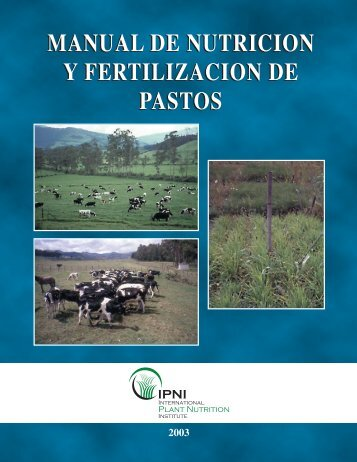 MANUAL DE NUTRICION Y FERTILIZACION DE PASTOS MANUAL ...