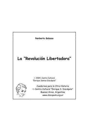 La Revolución Libertadora - Centro Cultural Enrique Santos Discépolo