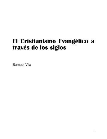 el cristianismo evangélico a traves de los siglos - Editorial Clie