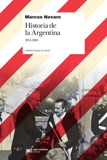 Historia de la Argentina 1955- 2010 - Siglo XXI Editores
