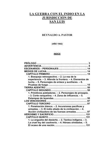 la guerra con el indio en la jurisdicción de san luis reynaldo a. pastor