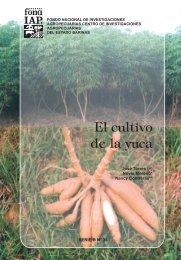El cultivo de la yuca - Portal de Publicaciones Periódicas INIA