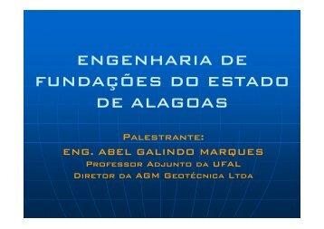 História da Engenharia de Fundações em Alagoas - Apresentação