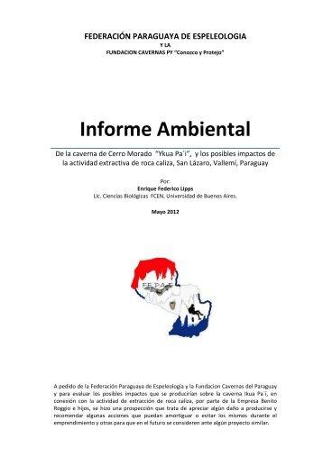 Informe de Impacto caverna Ikua Pa´í, Vallemí-Paraguay