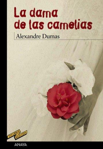 La dama de las camelias (capítulos 1 y 2) - Anaya Infantil y Juvenil