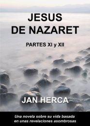 Jesús de Nazaret - Parte 11 y 12