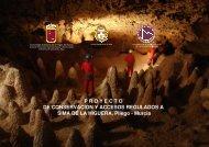 proyecto conservación sima de la higuera ... - Cuevas de Murcia