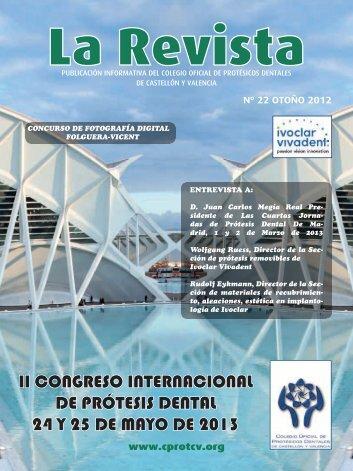 La Revista 22 - Colegio Oficial de Protésicos Dentales de Castellón y