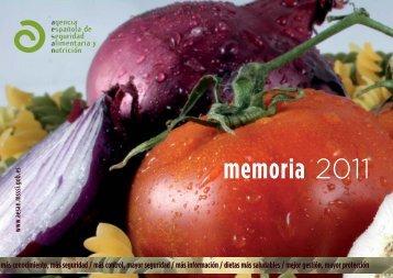 Memoria AESAN 2011 - Agencia Española de Seguridad ...