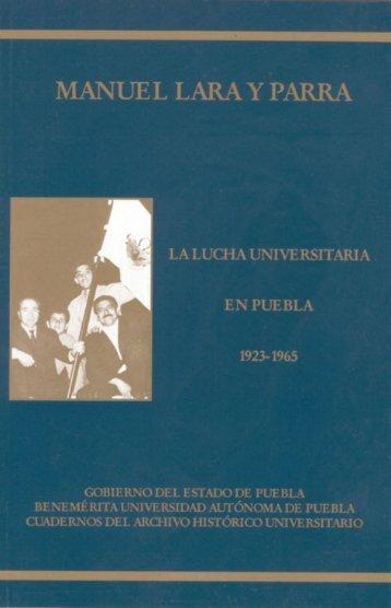 La lucha universitaria en Puebla - Programa de Estudios ...