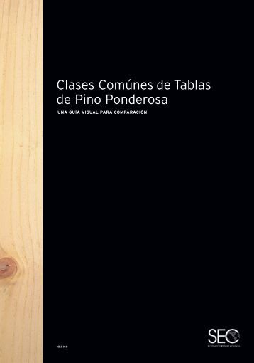 Clases Comúnes de Tablas de Pino Ponderosa - Softwood Export ...