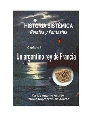 Un argentino Rey de Francia - AcursoNet