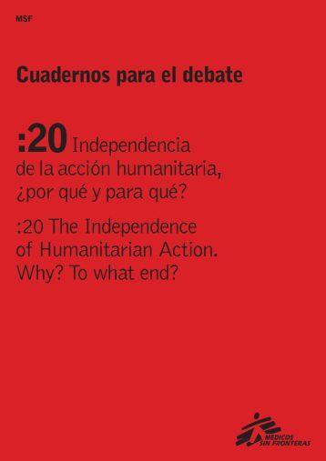 Cuadernos para el debate :20Independencia de la acción ... - MSF
