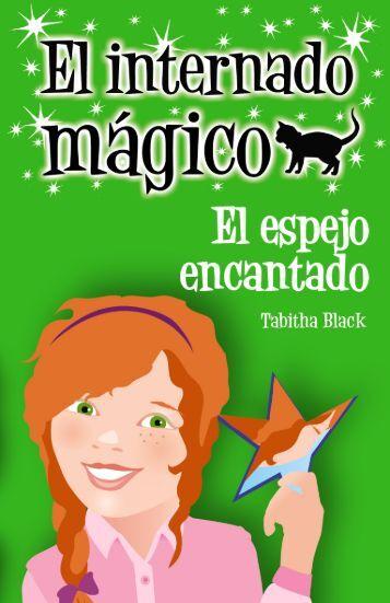El internado mágico: El espejo encantado (capítulo 1) - SERLIB