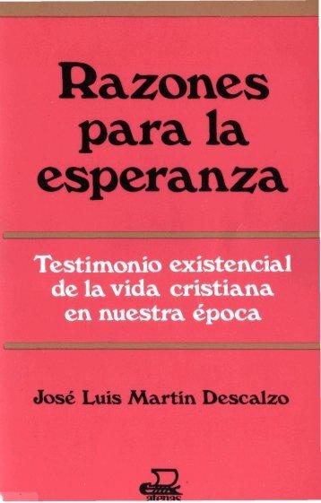 José Luis Martin Descalzo- Razones para la esperanza