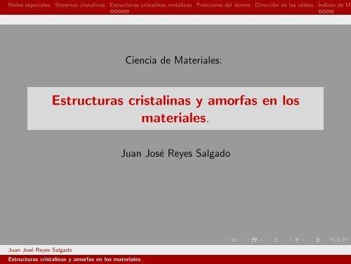 Estructuras Cristalinas Y Amorfas En Los Materiales