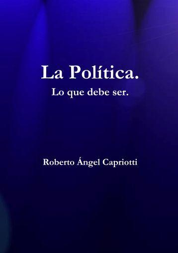La Política. Lo que debe ser - Bidireccional