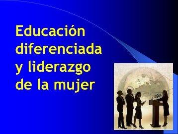 Eduación diferenciada y liderazgo de la mujer - Colegio Arenales