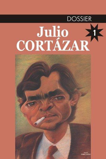 DOSSIER Julio CORTÁZAR