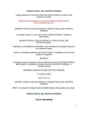 CÓDIGO FISCAL DEL DISTRITO FEDERAL Código publicado en la ...